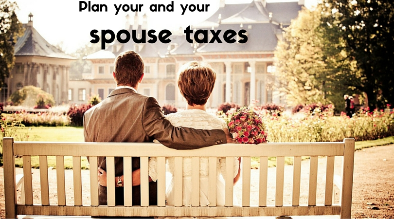 """Marriage is but a consolidation of resources. "" P.S. Plan your and your spouse taxes"