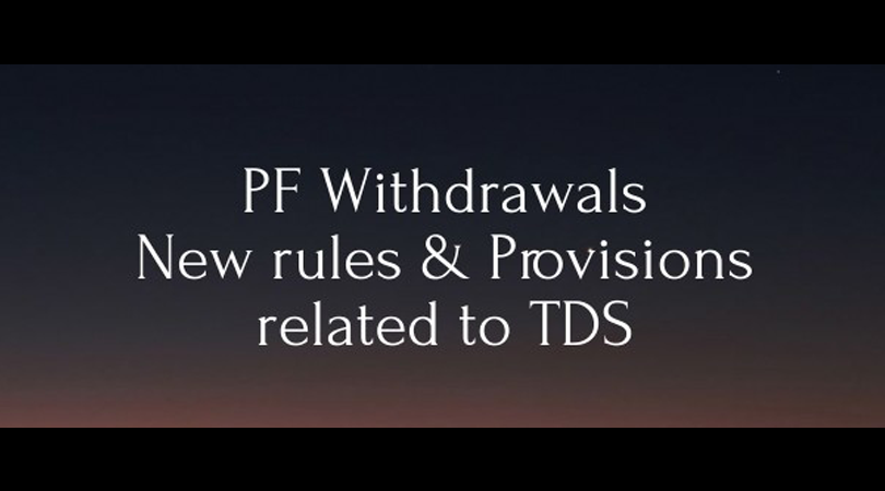 No TDS on PF withdrawal upto Rs 50000