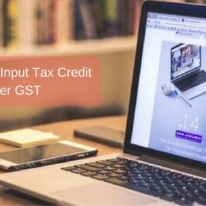 Insights into Input Tax Credit under GST