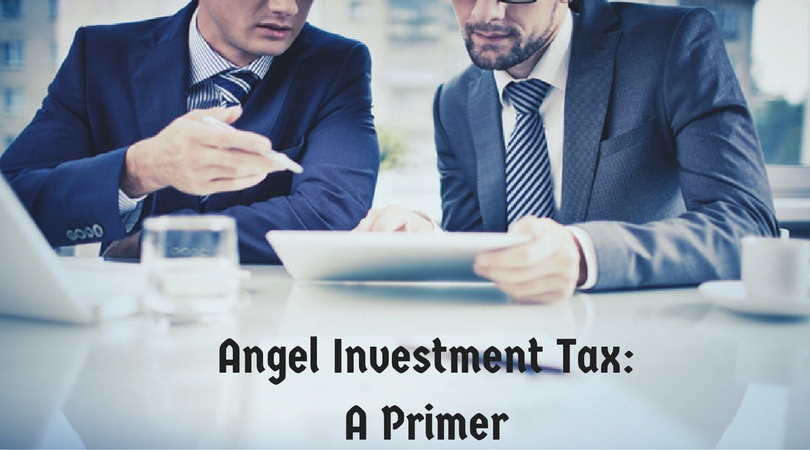 Angel Investment Tax: A Primer