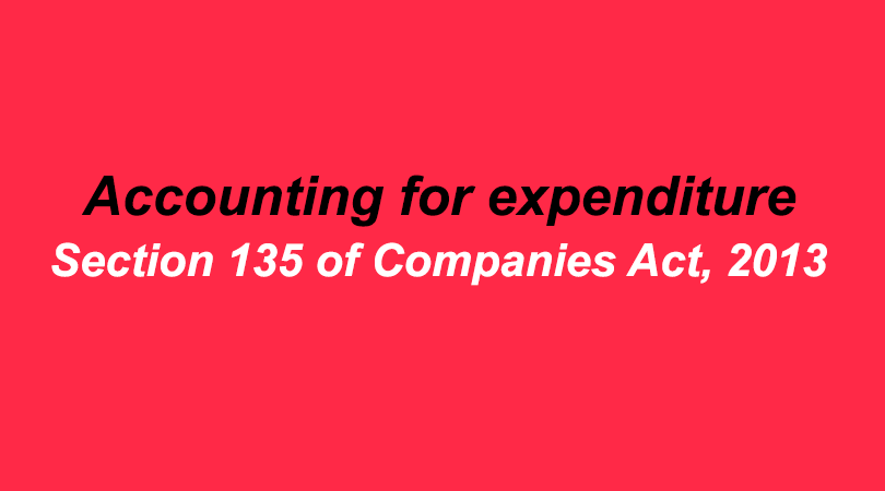 Accounting for expenditure on Corporate Social Responsibility activities under Section 135 of Companies Act, 2013