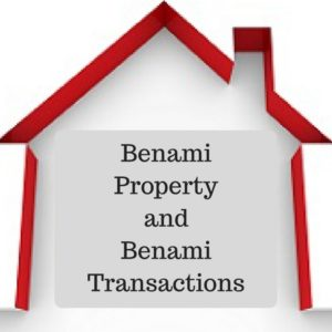 Benami Property and Benami Transactions (Prohibition) Amendment Act, 2016