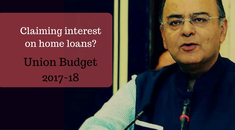 Claiming interest on home loans? Check out Union Budget 2017-18 surprise for you